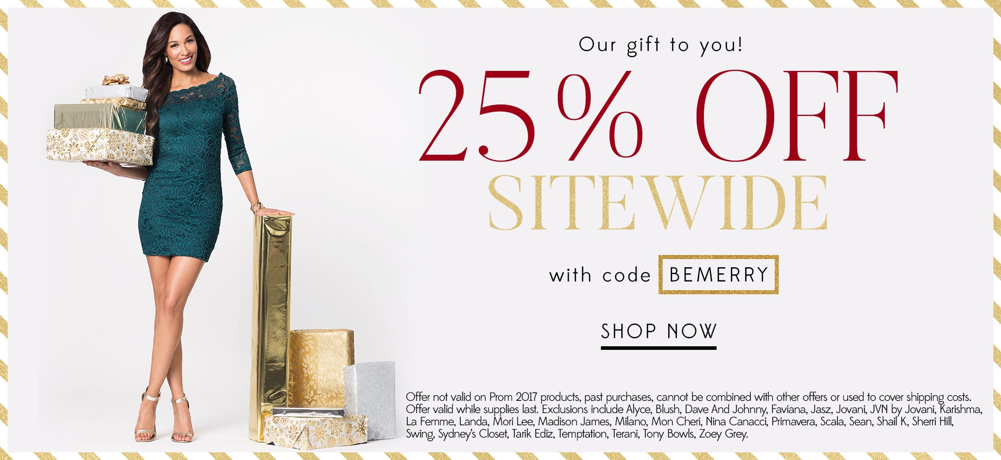 25% Off Sitewide with code BEMERRY